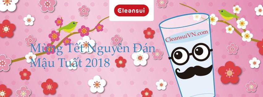 Lọc nước CleanSui Chúc Mừng Tết Nguyên Đán 2018